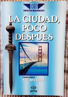 Portada del libro La ciudad, poco después, de Pat Murphy