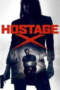 Watch Hostage X Online Free in HD