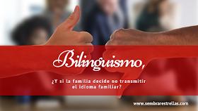 Aprender un segundo idioma, bilinguismo y familia