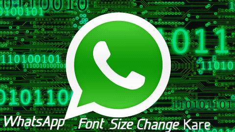 Whatsapp-Font-Size-Kaise-Badle