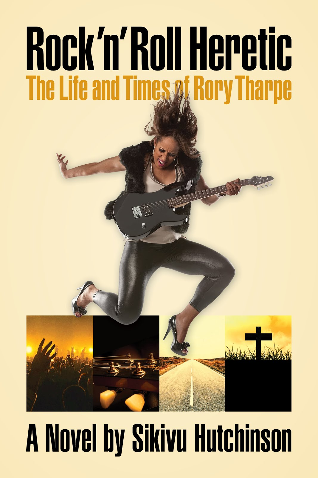 Rock 'n' Roll Heretic: The Life and Times of Rory Tharpe