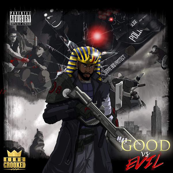 KXNG Crooked - Good vs. Evil (Deluxe Edition) Cover