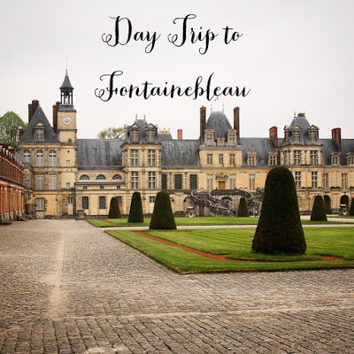 day trip to fontainebleau