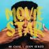 Mi Casa & Eddy Kenzo - Movie Star (2016) [Download]