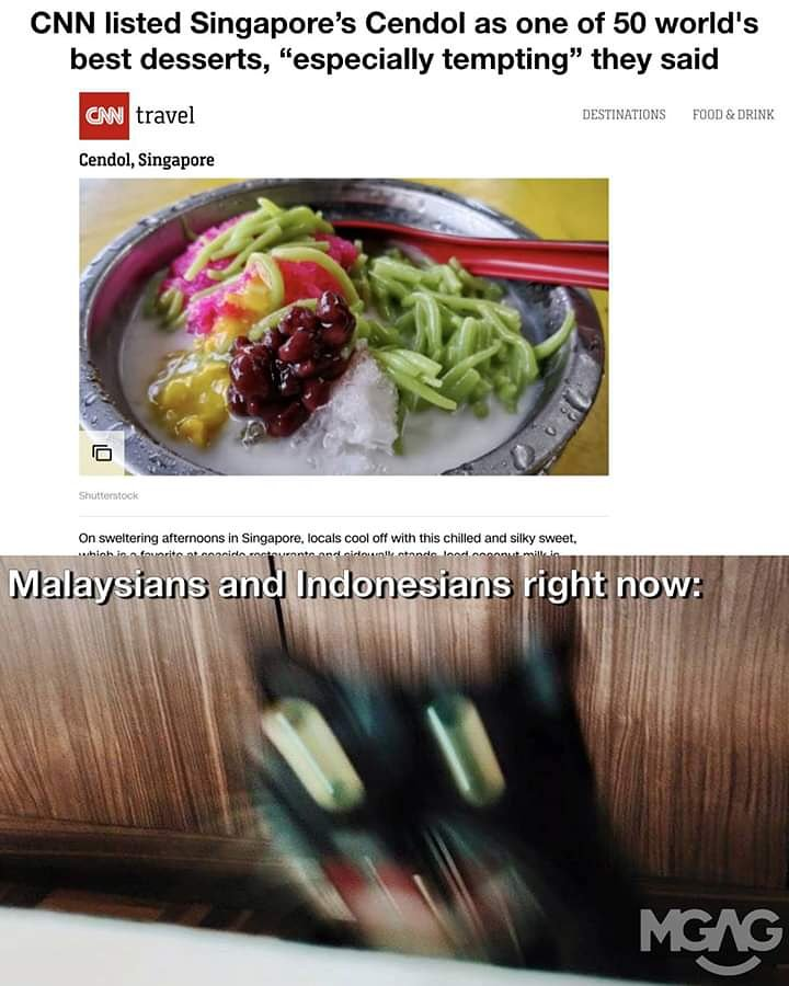 CNN lIsTed SG ChEnDoL aS BeSt In ThE WoRld. The Penang in me: *triggered *