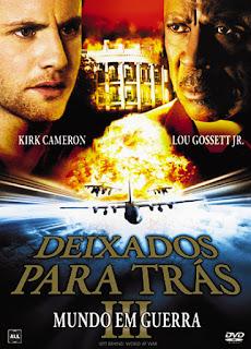 Deixados Para Trás 3: Mundo em Guerra - DVDRip Dublado