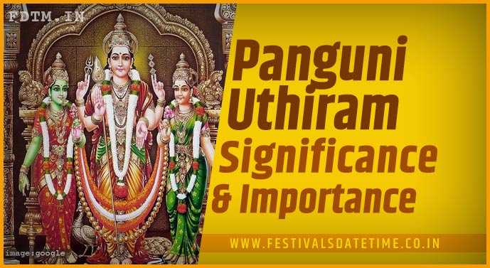 Panguni Uthiram Tamil Festival: Know The Religious Belief and Significance