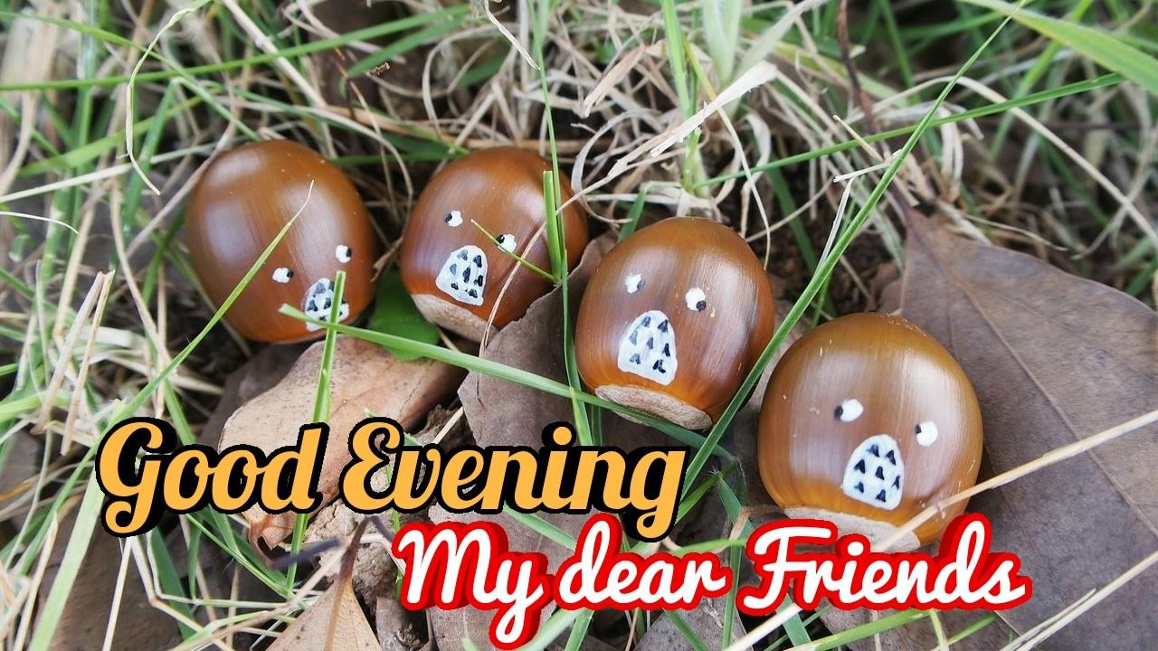 good evening my dear friends hd image download free