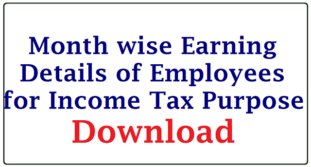 Download Month wise Earning Details for Income Tax Purpose | How to Prepare Income Tax Returns use Incoem Tax Softwares prepared by Putta and BS Chary | Teasure Department Official Website Providing Month wise Earning and Deductions particulars it works in Firefox Browser to prepare Income Tax Returns for the Financial Year 2016-17 | Download Income Tax Softwares from Putta Srinivas Reddy and Bakka Srinivasa Chary for Tax Calculations which are updated recently | Every Employee and Teachers have to Submit their Income Tax Returns in AP and Telangana to their respective DDOs before 20.02.2017 download-month-wise-earning-details-for-income-tax-employee-form-details Download Employee Details Submitted Previously and Form to Fill/2017/02/download-month-wise-earning-details--employees-for-income-tax.html