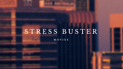 best stress buster movies
