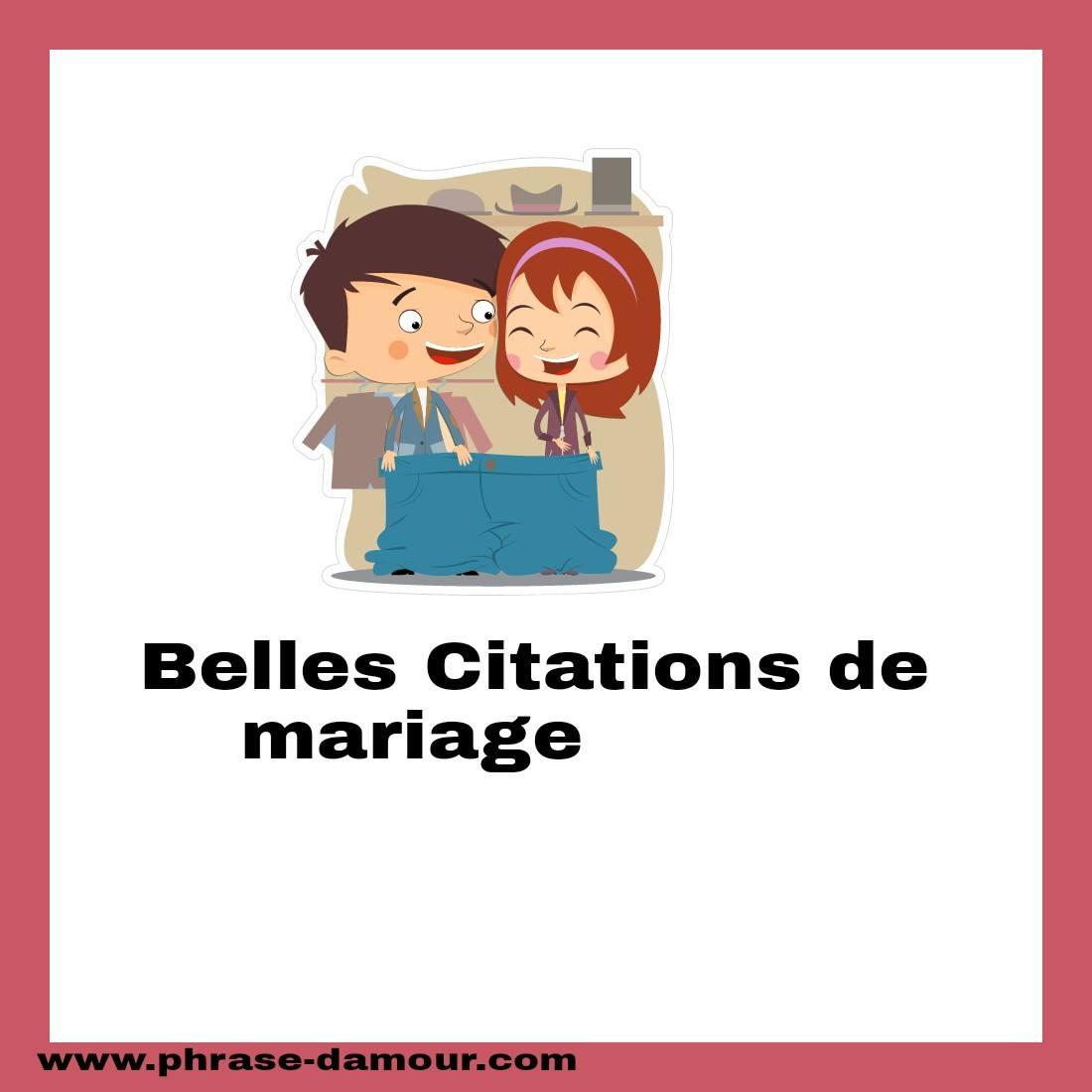 Belles Citations De Mariage Phrase Damour Les