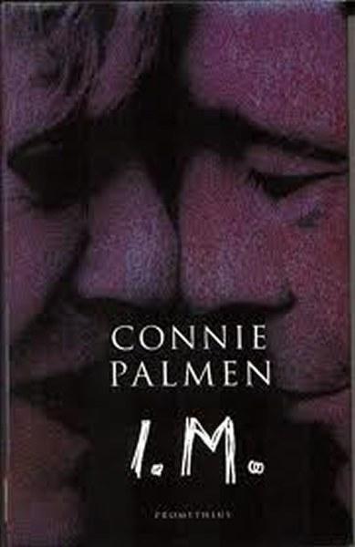 I.M.<br>Connie Palmen