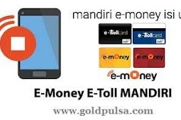 UANG ELEKTRONIK TOP UP SALDO EMONEY MANDIRI E-TOLL