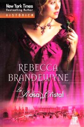 La rosa de cristal – Rebecca Brandewyne