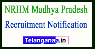 National Health Mission NRHM Madhya Pradesh Recruitment Notification 2017