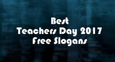 best-teachers-day-2017-free-slogans