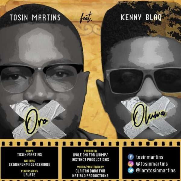 Tosin Martins Ft. Kenny Blaq – Oro Oluwa |@ Kgospel