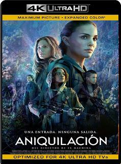 Aniquilación (2018) 4K UHD [HDR] Latino [GoogleDrive] Cinematic HD