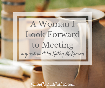 A Woman I Look Foward to Meeting by Kathy McKinsey