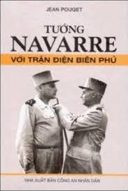 Tướng Navarre Với Trận Điện Biên Phủ
