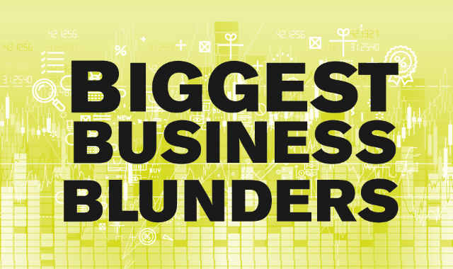 Biggest Business Blunders