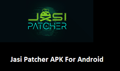 Jasi Patcher APK For Android