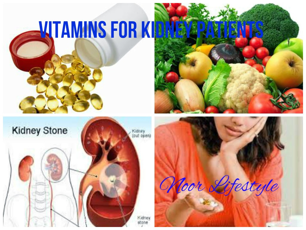 Effective Vitamins For Kidney Patients | How to Get Rid of Kidney Stones