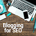 FIVE BENEFITS OF SEO BLOGGING 2019