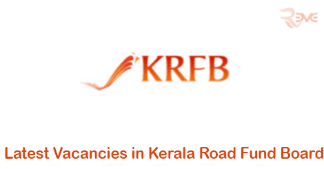 Latest Vacancies in Kerala Road Fund Board  (GM,AGM,Administrative Officer, Administrative Assistant)