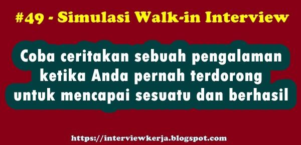 49 walk in interview tes wawancara kerja