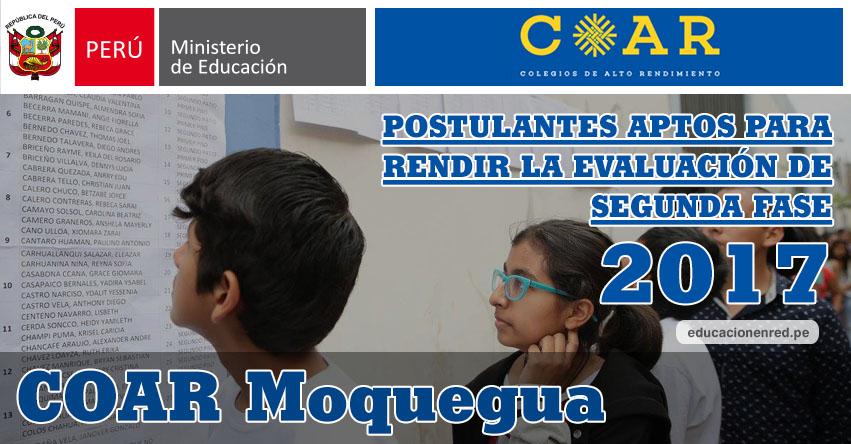 COAR Moquegua: Resultados Examen Admisión Primera Fase 2017 (15 Febrero) Lista de Ingresantes que pasan a Segunda Fase - Colegios de Alto Rendimiento - MINEDU - www.dremoquegua.gob.pe