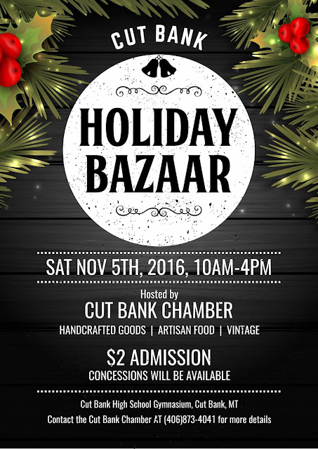 Holiday Bazaar November 5th 2016 Cut Bank, Montana