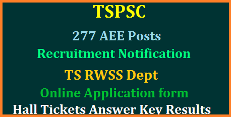 tspsc-277-aee-posts-recruitment-notification-apply-online-rwss-dept-telangana-rural-water-supply-sanitaion-hall-tickets-answer-key-results-download