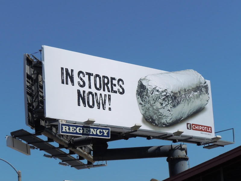Chipotle In Stores Now billboard
