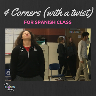 4 Corners for Spanish Class (with a Twist) - Mis Clases Locas