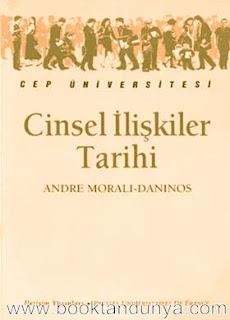 Andre Morali-Daninos - Cinsel İlişkiler Tarihi  (Cep Üniversitesi Dizisi - 38)