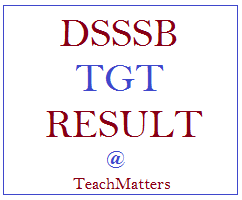 image: DSSSB TGT Result 2020 Cut-off Marks & Selection List @ TeachMatters