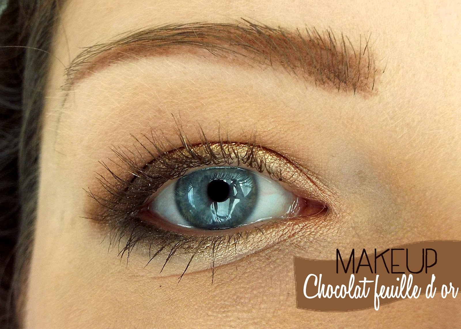 Makeup Chocolat feuille d'or avec Too Faced