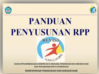 Panduan Penyusunan RPP Kurikulum 2013 Hasil Revisi 2016