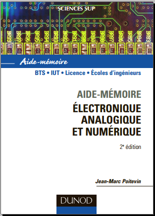 Livre : Aide-mémoire électronique, analogique et numérique - Jean-Marc Poitevin