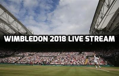 Wimbledon 2018 Live Stream