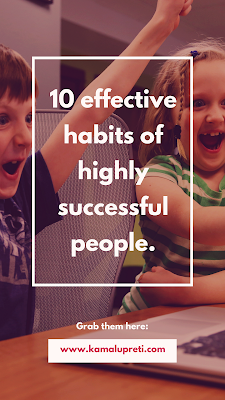 10 Effective Habits of Highly Successful People