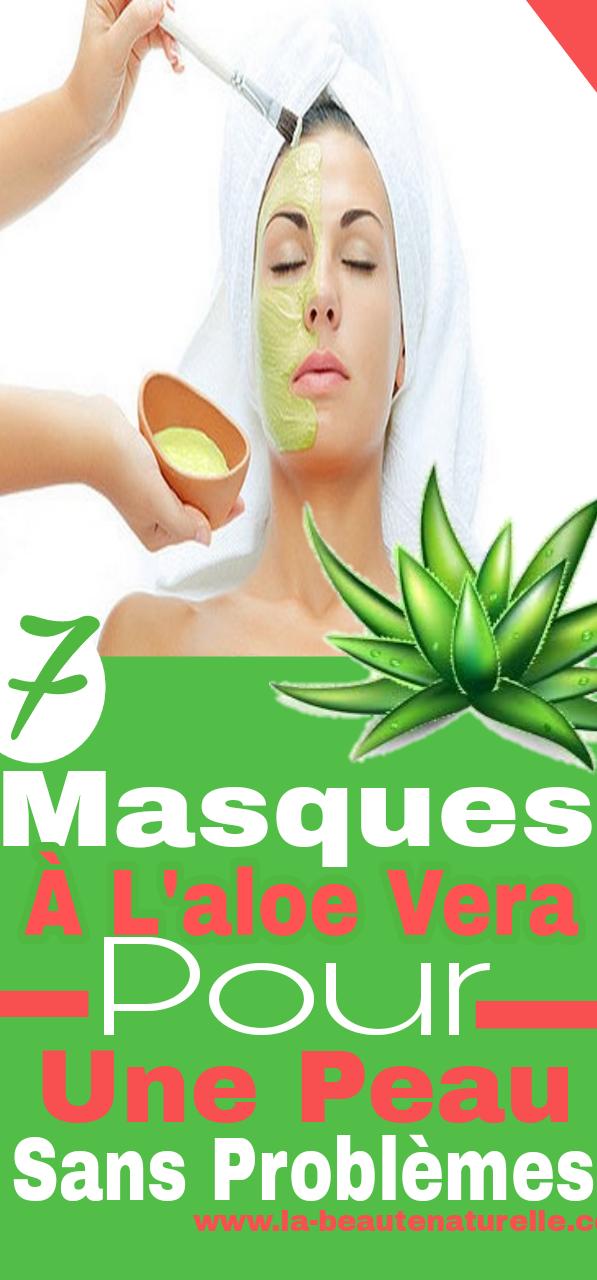 7 Masques à l'aloe vera pour une peau sans problèmes