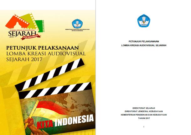 Petunjuk Pelaksanaan Lomba Kreasi Audiovisual Sejarah Tahun 2017