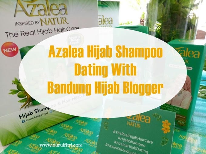 Azalea Hijab Shampoo Dating With Bandung Hijab Blogger