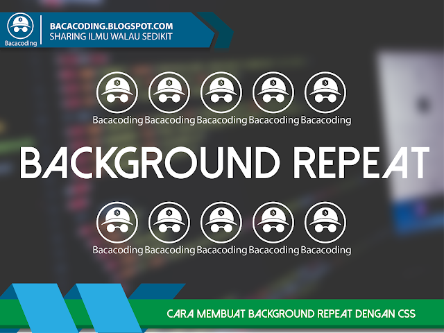 Cara Membuat Background Repeat dengan CSS