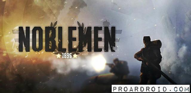 لعبة Noblemen 1896 v1.03.19.5 كاملة للأندرويد (اخر اصدار) 54A+%281%29.jp