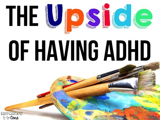 The Upside of Having ADHD