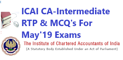 CA Intermediate Revision Test Paper & MCQ's for May 2019 Exams