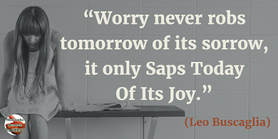 "71 Quotes About Life Being Hard But Getting Through It: ""Worry never robs tomorrow of its sorrow, it only saps today of its joy."" - Leo Buscaglia"